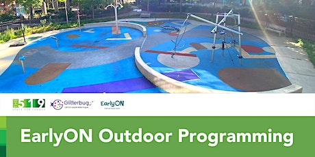 EarlyON Outdoor Programming tickets
