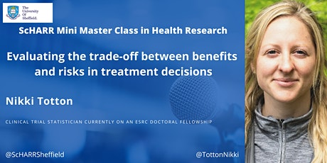 Evaluating the trade-off between benefits and risks in treatment decisions tickets