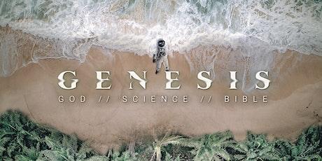 Genesis - God//Science//Bible tickets