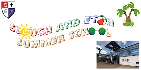 Slough and Eton Summer School 2021 tickets
