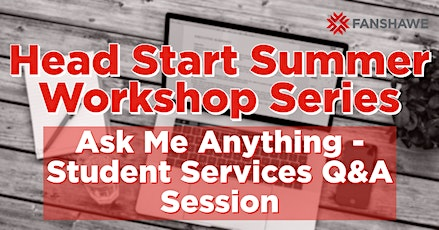 Head Start: Ask Me Anything  - Student Services Drop-In Q&A Sessions tickets
