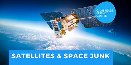 Satellites and Space Junk! tickets