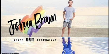 The Joshua Brown Speak OUT Fundraiser tickets