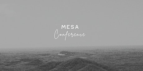 Mesa Conference tickets