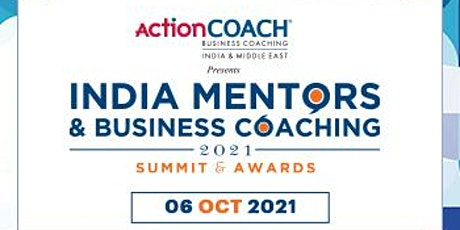 India Mentors & Business Coaching - Summit & Awards 2021 tickets