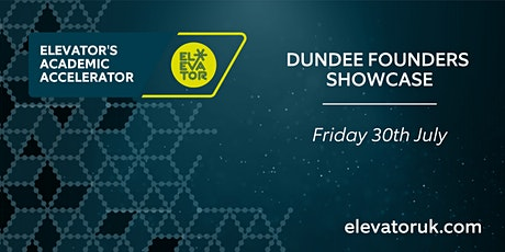 Dundee Academic Accelerator Showcase 2021 tickets