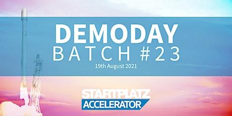 STARTPLATZ Accelerator - Demo Day Batch #23 tickets