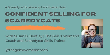 Confident Selling for Scaredycats tickets