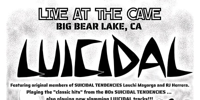 Luicidal with special guests