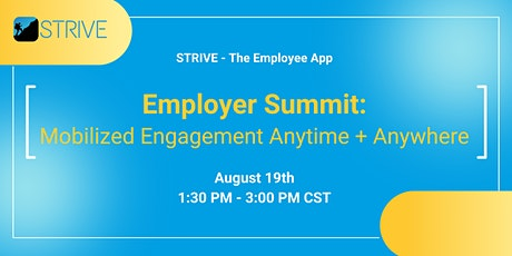 Employer Summit: Mobilized Engagement Anytime + Anywhere tickets