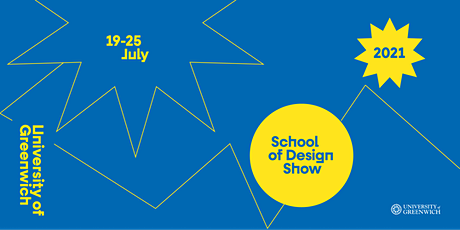 University of Greenwich School of Design Show 2021 tickets