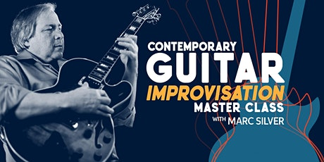 Contemporary Guitar Improvisation with Marc Silver tickets