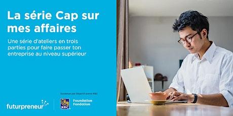 Cap sur mon plan d'affaires | Québec | 28 sep., 2021 billets