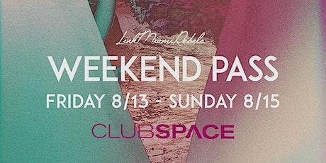 Space Mid-Summer Weekend Pass tickets