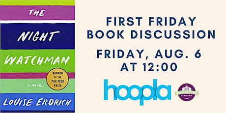 First Friday Book Discussion - The Night Watchman tickets