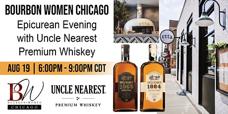 Epicurean Evening with Uncle Nearest Premium Whiskey and BW Chicago tickets