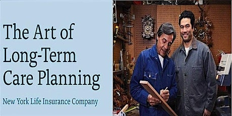 The Art of Long-Term Care Planning Workshop - Online tickets