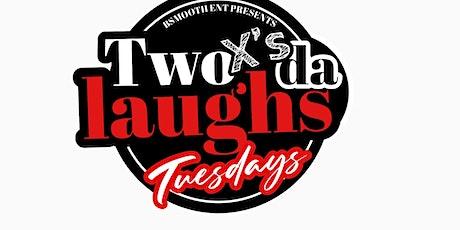 Houston Tx - Two X's Da Laughs Tuesdays Comedy Show @ A'Dor Lounge tickets