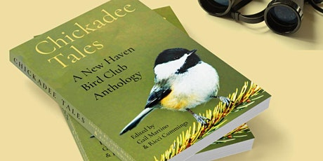 Chickadee Tales: A New Haven Bird Club Anthology-ZOOM REGISTRATION ONLY tickets