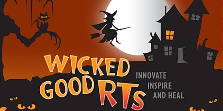 """""""Wicked Good RT's: Innovate, Inspire, and Heal!"""" tickets"""