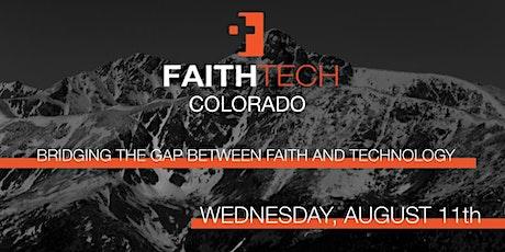 FaithTech Colorado August Meetup in Denver tickets