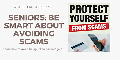 Senior Series: Be smart about avoiding scams tickets
