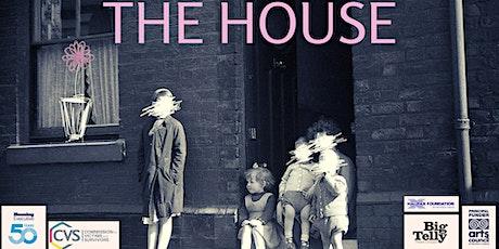 The House - Féile an Phobail tickets