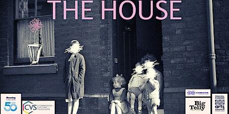 The House - Eastside Arts Festival tickets