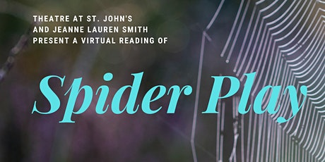 Spider Play virtual reading and talkback tickets