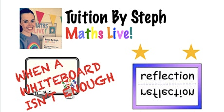 Maths Live! Summer Sessions - Reflection Lesson 2 tickets