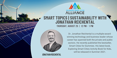 Smart Topics: Sustainability with Jonathan Reichental tickets