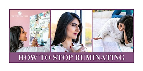 How to Stop Ruminating tickets