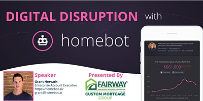 Digital Disruption with Homebot