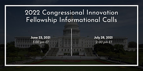 2022 Congressional Innovation Fellowship Informational Conference Call tickets