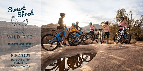 Sunset Shred: Women's Mountain Bike Group Ride with Pivot Cycles x Wild Rye tickets