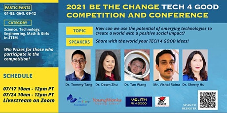 2021 Be The Change TECH 4 GOOD Challenge Competition & Conference tickets