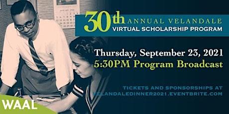 The 30th Annual  VelanDale Virtual Scholarship Program tickets