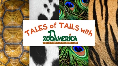 Tales of Tails with ZooAmerica tickets