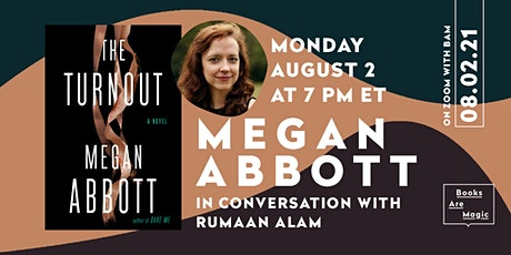 Megan Abbott: The Turnout w/ Rumaan Alam tickets