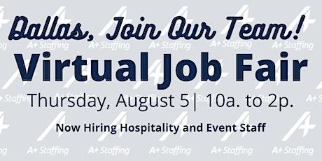 Dallas Virtual Job Fair -  Hiring Hospitality and Event Staff  - August 5th tickets