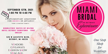 The Ultimate Miami Bridal Experience in Detroit  2021 tickets