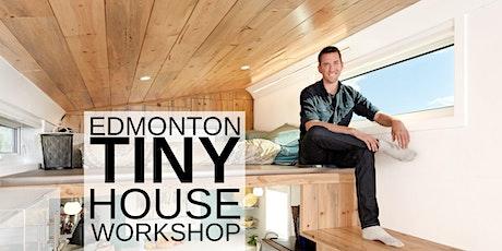 Edmonton Tiny House Workshop tickets