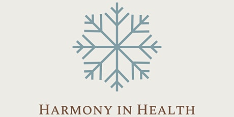 Music and Harmony in Health - ONLINE ticket tickets