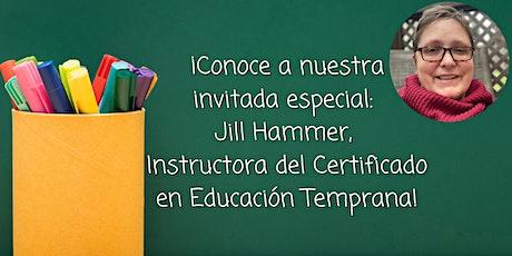 México: Certificado en Educación Temprana - Sesión informativa: Agosto 12 entradas