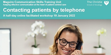 Contacting Patients by Telephone -  January 2022 tickets