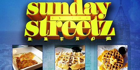 SUNDAY IN THE STREETZ  BRUNCH and DAY PARTY at AZULE'S RESTAURANT & LOUNGE tickets