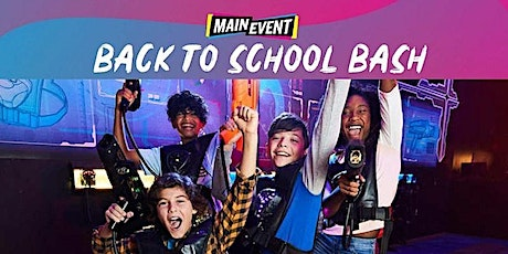 Main Event: Back to School Bash tickets