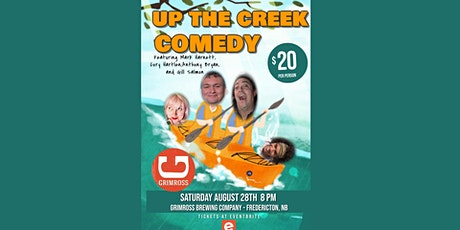 UP THE CREEK COMEDY! tickets