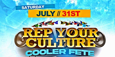 REP YOUR CULTURE COOLER FETE tickets