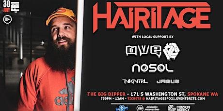 HAIRITAGE - 7.30.21 - The Big Dipper Spokane tickets